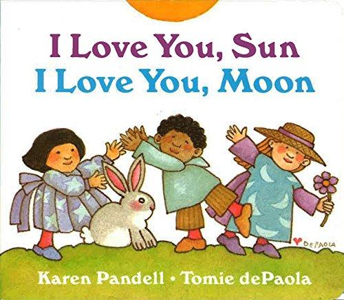I Love You, Sun, I Love You, Moon (The Sun And The Moon Love Story)