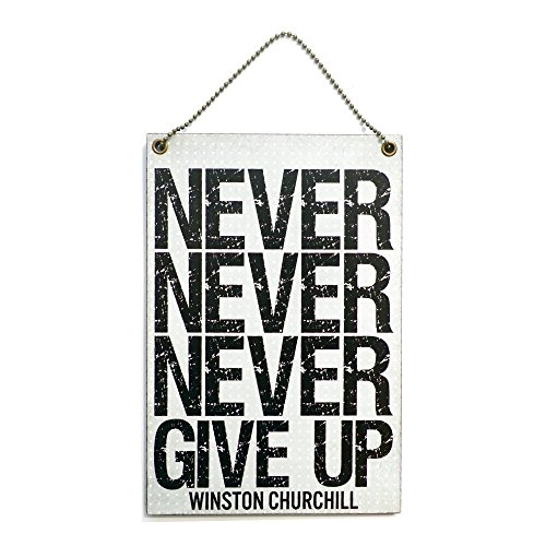 BBCUE Winston Churchill Never Never Never Give Up Inspirational Gift Handmade Wooden Home Sign/Plaque Wooden Hanging Sign 5