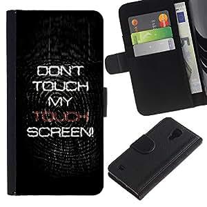 iBinBang / Flip Funda de Cuero Case Cover - Do not Touch My Screen - Samsung Galaxy S4 IV I9500