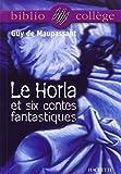 Le Horla et six contes fantastiques (Bibliocollège)