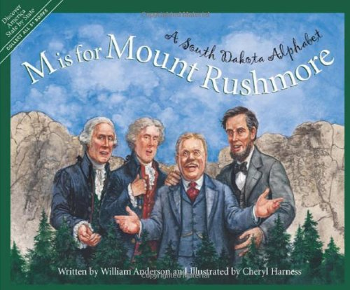 M is for Mount Rushmore: A South Dakota Alphabet (Discover America State by State)]()