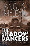 The Shadow Dancers (The Division Book 3)