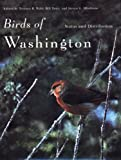 Birds of Washington, Terence R. Wahl and Bill Tweit, 0870710494