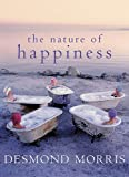 The Nature of Happiness, Desmond Morris, 1904435572