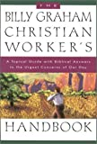 Billy Graham Christian Worker Handbook