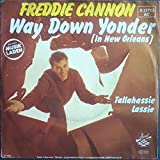 Freddy Cannon - Way Down Yonder In New Orleans / Tallahassie Lassie - Strand - 6.12 713, Strand - 6.12713 AC