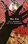 Les rebuts de la guerre par Jin