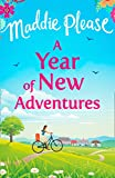 A Year of New Adventures: The hilarious romantic comedy that is the perfect holiday read