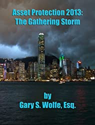 Asset Protection 2013: The Gathering Storm