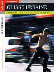 Glisse urbaine : L'esprit du roller