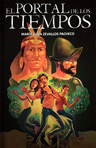 El Portal de los Tiempos (Spanish Edition)