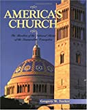 America's Church: The Basilica of the National Shrine of the Immaculate Conception