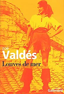 Louves de mer, Valdés, Zoé