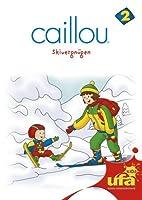 Caillou 02 - Skivergnügen
