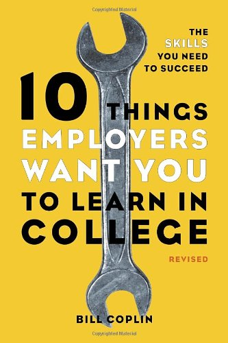 10 Things Employers Want You To Learn..