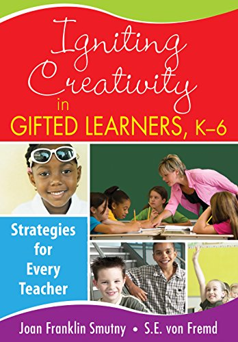 Download Igniting Creativity in Gifted Learners, K-6: Strategies for Every Teacher Pdf