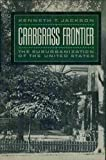Crabgrass Frontier, Kenneth T. Jackson, 0195036107
