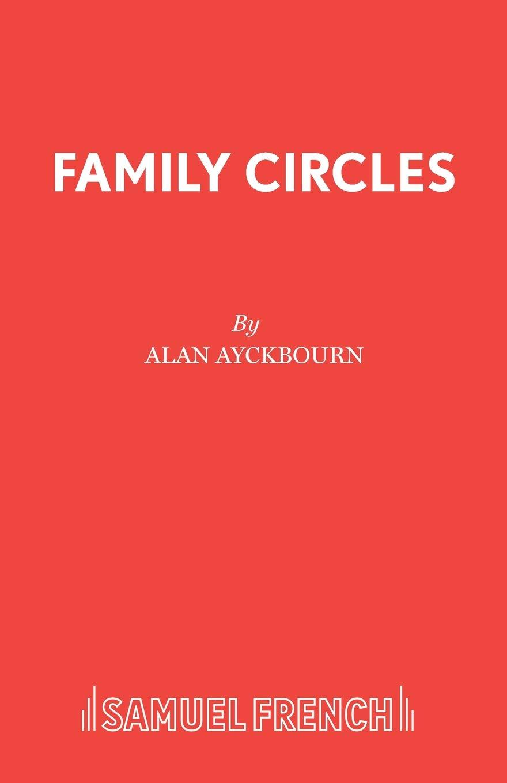 Family Circles  Acting Edition S.