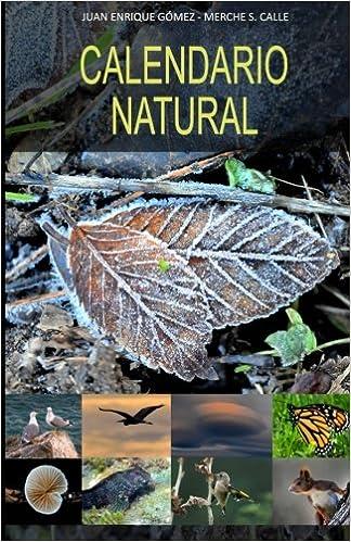 Calendario Natural: La agenda de la biodiversidad (Spanish ...