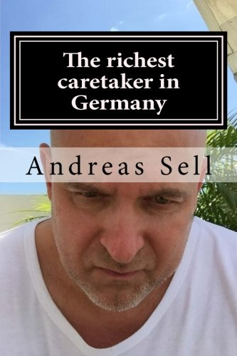 Download The richest caretaker in Germany: Are german real estate buyers from today the property losers tomorrow? PDF
