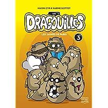 Les dragouilles 3 - Les jaunes de Paris (French Edition)