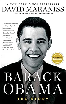 Barack Obama: The Story by [Maraniss, David]