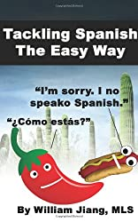 Tackling Spanish The Easy Way