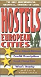 Hostels in European Cities, Paul Karr and Martha Coombs, 076271185X