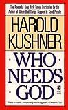 Who Needs God?, Harold Kushner, 0671680277