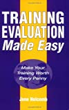 Training Evaluation Made Easy, Jane Holcomb, 0749427620