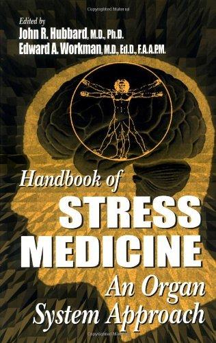 Handbook of Stress Medicine: An Organ System Approach Pdf