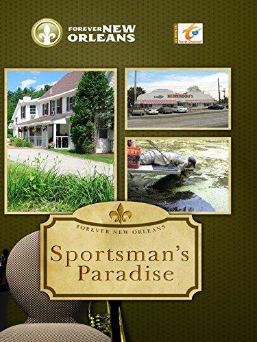 (Forever New Orleans - Sportsman's Paradise)