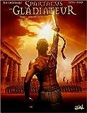 spartacus le gladiateur tome 1 morituri te salutant