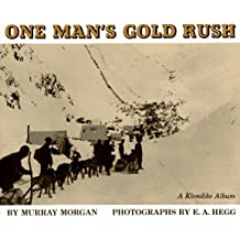 One Man's Gold Rush: A Klondike Album