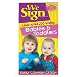 We Sign Babies & Toddlers: Learn Over 200 Words. Eary Communication.