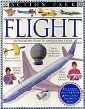 Flight, Deni Bown and Dorling Kindersley Publishing Staff, 0789410060