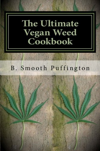 The-Ultimate-Vegan-Weed-Cookbook-Marijuana-Recipes-for-Vegans