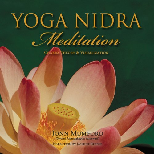 Yoga Nidra Meditation: Chakra Theory & Visualization: Jonn ...