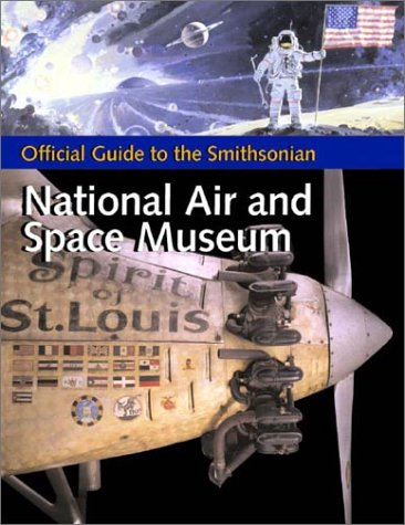 Official Guide to the Smithsonian National Air and Space Museum ebook