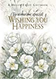 To Someone Special Wishing You Happiness, Pam Brown, 1861873697