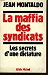 La maffia des syndicats par Montaldo