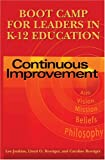 Boot Camp for Leaders in K-12 Education : Continuous Improvement, Jenkins, Lee and Roettger, Lloyd O., 0873896815