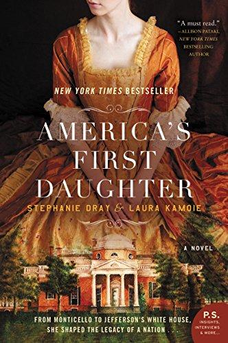 America's First Daughter: A Novel - America The Book