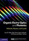img - for Organic Electro-Optics and Photonics: Molecules, Polymers, and Crystals book / textbook / text book