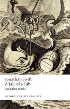 """A Tale of a Tub and Other Works (Oxford World's Classics)"" av Jonathan Swift"