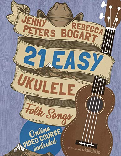 (21 Easy Ukulele Folk Songs (Beginning Ukulele Songs) )