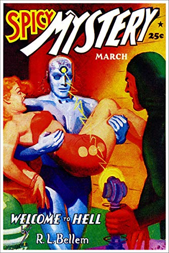 (March 1941 Spicy Mystery Stories Welcome to Hell Vintage Pulp Magazine Cover Retro Art Poster - 11x17)
