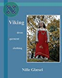 Viking: Dress  Clothing Garment