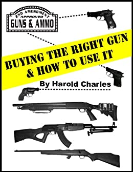 The Gun Guide for Women (Harold Charles Series Guidebook Book 1)