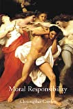 Moral Responsibility, Cowley, Christopher, 1844655644